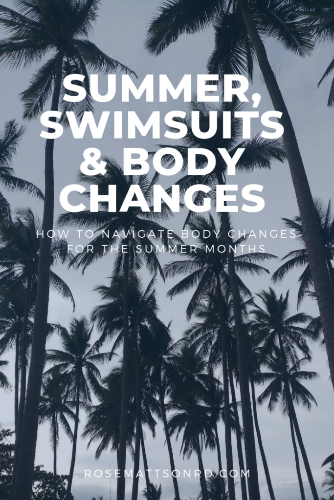summer, swimsuits & Body changes